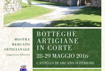 Botteghe artigiane in corte - maggio 2016 / #artigianato #arte #eventi
