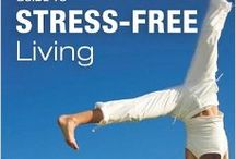 Stress Free Living / Amit Sood's Book: The Mayo Clinic Guide to Stress-Free living