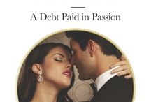 A Debt Paid in Passion / Raoul Zesiger has everything a man could want—including Sirena Abbott, the perfect PA who keeps his life in order. Or so it seems, until their professional relationship gives way to one hot, impassioned night…and then he has her arrested for embezzlement!