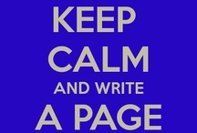 Keep Calm { For Writers }