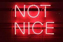 not nice