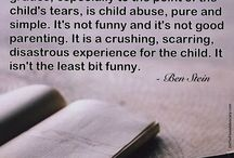 Parenting quotes  / Quotes about parenting that make sense to me.