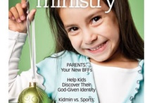 Must Haves for Children's Ministry / by Children's Ministry Magazine