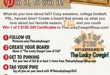 The Lucky Cowgirl Love of Fall / #TheLuckyCowgirlFall #contest #pinintowinit  Create a Pinterest board that showcases your love of fall for a chance to win 1 of 3 $100 Gift Certificates to TheLuckyCowgirlShop.com! / by Melissa Tompkins