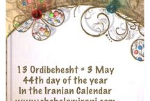 13 Ordibehesht = 3 May / 44th day of the year In the Iranian Calendar www.chehelamirani.com