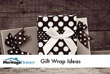 Holiday Gift Wrap Ideas / by Meritage Homes