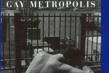 Gay Metropolis / The Gay Metropolis: The Landmark History of Gay Life in America by Charles Kaiser (http://www.amazon.com/dp/0802143172/?tag=elimyrevandra-20)