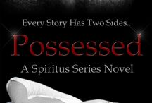 Possessed, A Spiritus Series Novel / Every story has two sides...  Alastor truly believed that his life was over the night his wife Becca shot and killed him over a century ago, but now he has returned as a spirit to haunt the reincarnation of his traitorous, murdering wife. Why now? Why Becca after all this time?