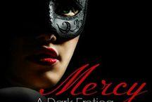 Mercy Series / Mercy A Dark Erotica No Mercy A Darker Continuation http://amzn.to/1QsNIgm