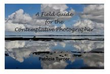 Contemplative Photography / What is contemplative photography? Examples and articles.
