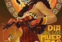 Dia de los Muertos / by Tearee Caswell