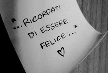 Mood and thoughts  / Un po' di frasi per ogni occasione!!!