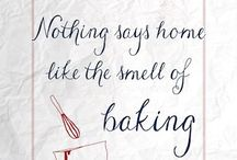 Baking - qoutes / Qoutes for and about baking