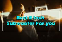 Best 8 Inch Subwoofer of 2018
