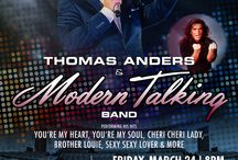 Boston Thomas Anders & Modern Talking 2017 Concert / Board about the upcoming Thomas Anders & Modern Talking Concert in Boston Chevalier Theatre on March 24 2017