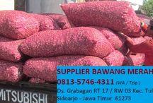 0813.5746.4311 Jual Bawang Merah Sidoarjo, Distributor Bawang Merah Probolinggo di Sidoarjo
