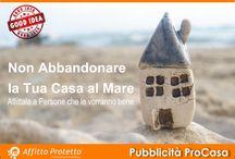 ProCasa in Affitto a Formia / Campagna di comunicazione per sensibilizzare proprietari e inquilini ad un uso sostenibile delle abitazioni.