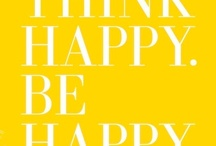 Words to live by. / Things that make us smile!