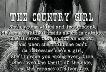 Country Girl / by Stormy Montgomery