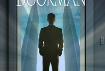 The Doorman by  Zack Love / Alex seems to have it all: a great penthouse apartment, a lovely girlfriend, and a prestigious Wall Street job. But below the surface he is sure of nothing but his angst-ridden doubts. And when he realizes that his doorman may be God, or sent by God, he will question things like never before. Amazon.com Amazon UK Barnes & Noble Apple iBooks (coming soon)    / by Anita Toss