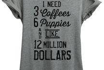 T-Shirt. Always T-Shirt.