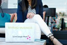 MYRIAD MUSINGS / A look book of  my personal style....
