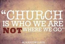 Be the Church / by Mary Jo Pouillon