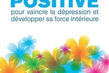 Psychologie positive / Cultiver la positivité