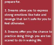 Dreams and Their Messages / Stories and tips on how dreams can get you unstuck, help you mourn, give you confidence and resolve conflicts