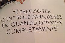 FRASES / Inspiração...
