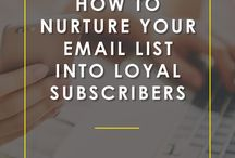 Grow Your Email List / Tips for increasing your email subscriber list and adding more raving fans to your community!