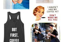 but first, coffee / Caffeinate. Kick ass. Repeat.