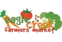 Eagle Creek Farmers Market, www.eaglecreekfarmersmarket.com / by Discover Eagle Creek