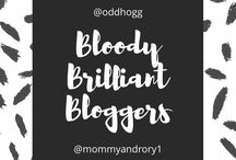 Bloody Brilliant Bloggers / The Bloody Brilliant Bloggers Tag is all about recognising the amazing blogs the internet has to offer. Giving their owners a virtual slap on the back and celebrating some flippin' fantastic posts.