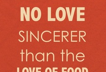 Food Quotes / by Love With Food