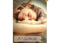 If I Let You Go / Quotes from my novella, If I Let You Go