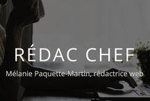 Rédac Chef CLIENTS / Clients de Mélanie Paquette-Martin, rédactrice web et diffuseuse d'inspirations 514 462 8806