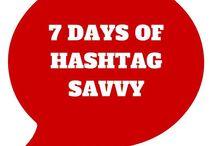 7 Days of Hashtag Savvy