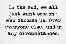 him..the chosen one❤ / pin up some quotes...for one day to show to my chosen one how much he means to me...
