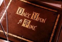 Once Upon A Time / by Cherie Noble