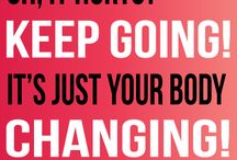 Pushing yourself / Pushing yourself to get the body you want