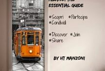 Milano Travel Guide by Ht Manzoni / What to do and What to see in Milan | Cosa fare e cosa vedere a Milano | Milan for locals and visitors