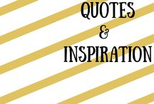 Quotes & Inspiration / Ready for a lift me up? Quotes and Inspiration for the ambitious entrepreneur to help you take your life and your business to the next level.