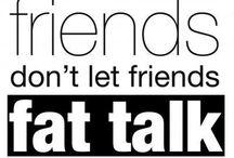 Fat Talk Free  / Fat Talk Free Week