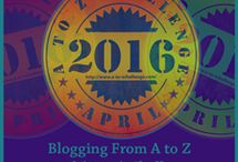 A to Z Blogging Challenge / A month long challenge to blog daily.
