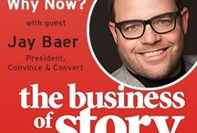 The Business of Story ~ Podcast / by Jay Baer