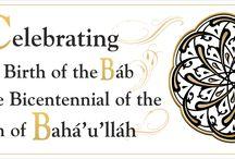 Celebrate! 2017 Bicentenary of Baha'u'llah's Birth