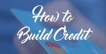 How to Build Credit / Tips + Tricks for building your credit. Improve your credit score,  credit repair, understanding your credit report, how to rebuild your credit