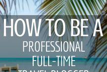 Blogging / Blogging tips, pro-blogging, writer, travel writer, blog strategy | blogueur professionnel, redacteur voyage