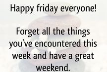 Happy Friday and weekend